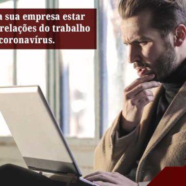 Reflexo do coronavírus nas relações do trabalho